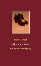 Gerhard, Dieter Ich war neunzehn