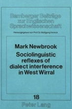 Mark Newbrook Sociolinguistic Reflexes of Dialect Interference in West Wirral