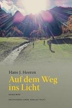 Heeren, Hans J. Auf dem Weg ins Licht