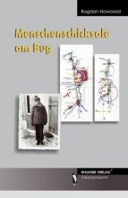 Nowosad, Bogdan Menschenschicksale am Bug