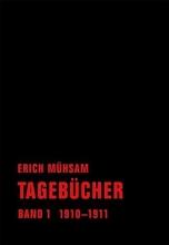 Mühsam, Erich Tageb�cher. Band 01