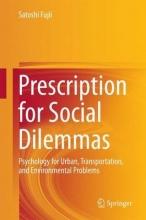 Satoshi Fujii Prescription for Social Dilemmas