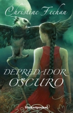 Feehan, Christine Depredador oscuroDark Predator