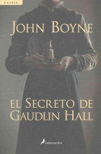 Boyne, John El secreto de Gaudlin Hall This House Is Haunted