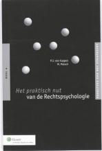 M. Malsch P.J. van Koppen, Het praktisch nut van de rechtspsychologie