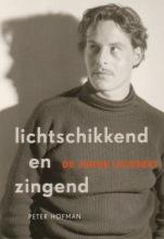 Hofman, P. Lichtschikkend en zingend
