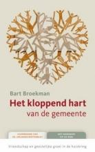B. Broekman , Kloppend hart van de gemeente