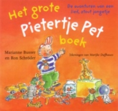 Ron Schröder Marianne Busser, Het grote Pietertje Pet boek