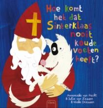 Annemieke  Pecht Hoe het komt dat Sinterklaas nooit koude voeten heeft