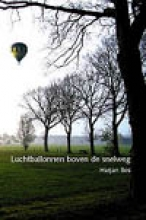 Bos, H. Luchtballonnen boven de snelweg