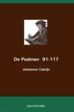 Johannes Calvijn , De Psalmen 91-117