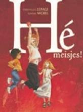 Lepage,E. He Meisjes! Hc01