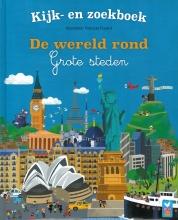 François  Foyard Kijk- en zoekboek De wereld rond - Wereldsteden
