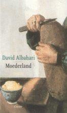 David  Albahari Moederland