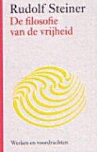 Rudolf  Steiner De filosofie van de vrijheid