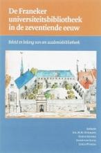 , De Franeker universiteitsbibliotheek in de zeventiende eeuw