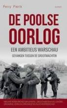 Perry Pierik , De Poolse oorlog