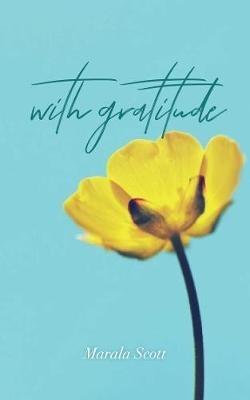 Marala Scott,With Gratitude