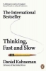 D. Kahneman, Thinking, Fast and Slow