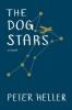 Peter Heller, Dog Stars