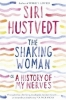 Hustvedt, Siri, The Shaking Woman