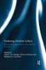 Giles E. M. Gasper,   Francis Watson,   Matthew R. Crawford, Producing Christian Culture