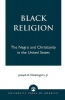 Joseph R. Washington, Black Religion