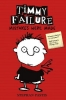 Pastis, Stephan, Timmy Failure 01: Mistakes Were Made