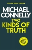 Connelly Michael, Two Kinds of Truth