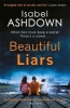 Ashdown Isabel, Beautiful Liars