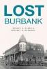 <b>Clark, Wesley H.,   Mcdaniel, Michael B.</b>,Lost Burbank
