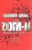Darren Shan, Zom-B Chronicles II