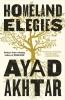 Akhtar Ayad, Homeland Elegies