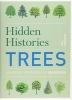 Kingsbury, Noel, Hidden Histories: Trees