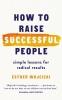 Wojcicki Esther, How to Raise Successful People