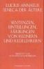 Annaeus, Lucius, Seneca der Ältere: Sentenzen, Einteilungen, Färbungen von Rednern und Redelehrern