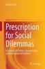 Fujii, Satoshi, Prescription for Social Dilemmas