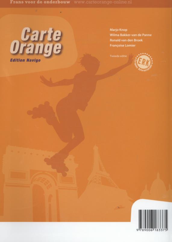 Marjo Knop, Wilma Bakker-van de Panne, Ronald van den Broek, Francoise Lomier,Carte Orange 2 vmbo-gt Textes en activites edition navigo