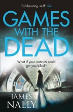 James Nally Games with the Dead