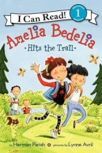 Parish, Herman Amelia Bedelia Hits the Trail