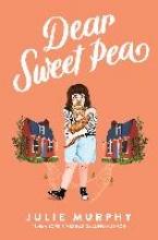 Julie Murphy Dear Sweet Pea