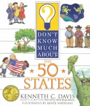 Davis, Kenneth C. Don`t Know Much About the 50 States