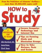 Allan Mundsack,   James Deese,   Ellin K. Deese How to Study 5/e