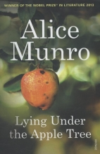 Munro, Alice Liying Under the Apple Tree