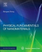 Zhang, Bangwei Physical Fundamentals of Nanomaterials