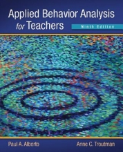 Alberto, Paul A.,   Troutman, Anne C. Applied Behavior Analysis for Teachers
