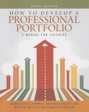 Campbell, Dorothy M. How to Develop a Professional Portfolio