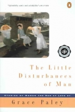 Paley, Grace The Little Disturbances of Man