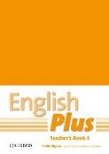 Wetz, Ben English Plus 4. Teacher`s Book with Photocopiable Resources