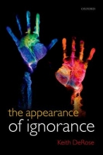 Keith DeRose The Appearance of Ignorance